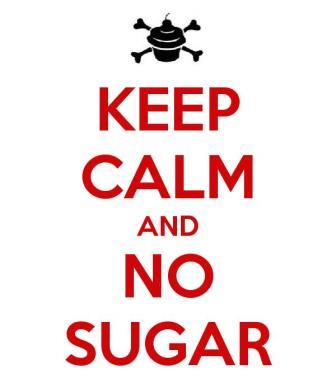 keep calm no sugar